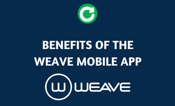 Benefits of The Weave Mobile App